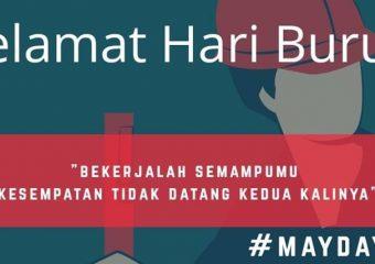SELAMAT HARI BURUH DI SELURUH WILAYAH INDONESIA